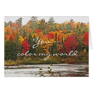 "anniversary, ""You Color My World"", autumn color Card"