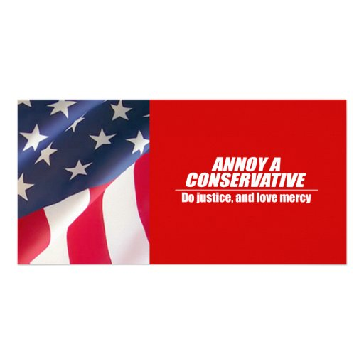 Annoy a Conservative - do justice Personalized Photo Card