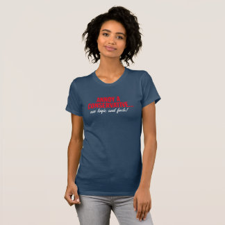 Annoy A Conservative... Use Logic and Facts! T-Shirt