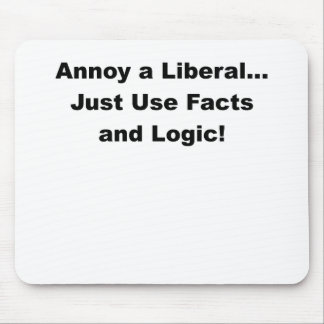 annoy a liberal.png mousepad