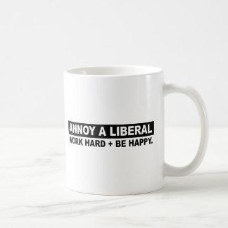ANNOY A LIBERAL- WORK HARD AND BE HAPPY COFFEE MUG
