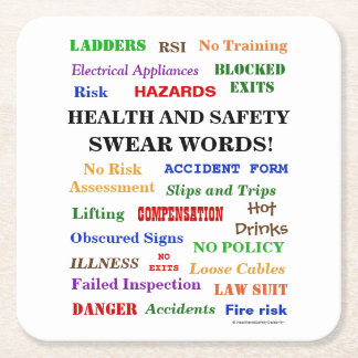 Annoying But Funny Health and Safety Swear Words Square Paper Coaster