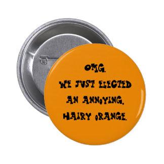 Annoying hairy orange 6 cm round badge
