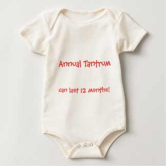 Annual Tantrum, can last 12 months! Baby Bodysuit