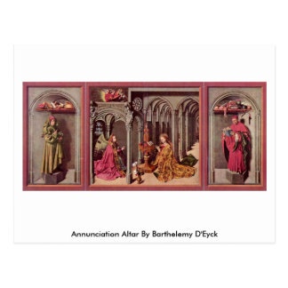 Annunciation Altar By Barthelemy D Eyck Post Cards