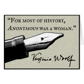 Anonymous Was a Woman Card