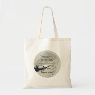 Anonymous Was a Woman ~ Virginia Woolf quote circl Tote Bag