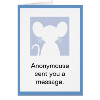 Anonymouse Birthday Card