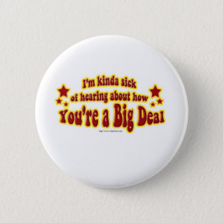 Another Big Deal Design 6 Cm Round Badge