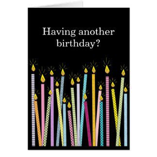 Another Birthday, Too Many Candles Greeting Card