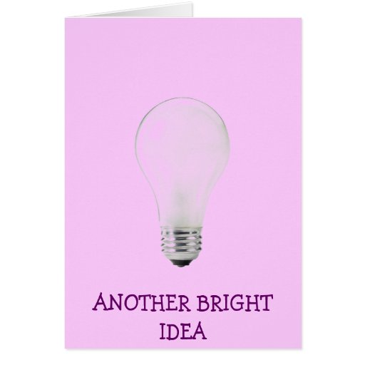 ANOTHER BRIGHT IDEA WHITE LIGHT BULB CARDS