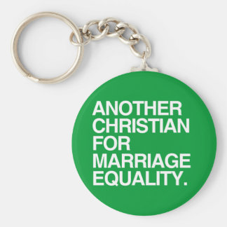 ANOTHER CHRISTIAN FOR MARRIAGE EQUALITY BASIC ROUND BUTTON KEY RING