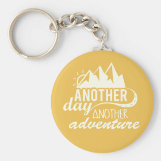 Another Day Another Adventure Motivational Basic Round Button Key Ring