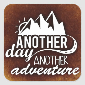 Another Day Another Adventure Square Sticker