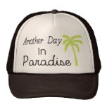 Another Day In Paradise - Quote Hat