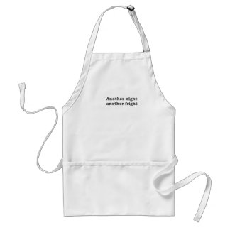 Another night another fright standard apron