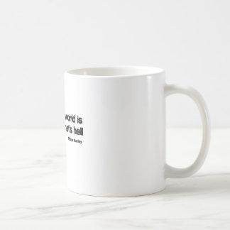 Another Planets Hell quote Coffee Mugs