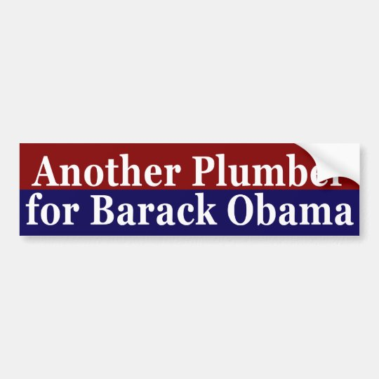 Another Plumber for Barack Obama Sticker Bumper Sticker