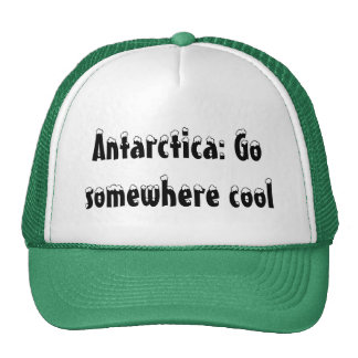 Antarctica: Go somewhere cool Cap