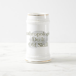 Anthropologists Do It Old Skull Beer Stein