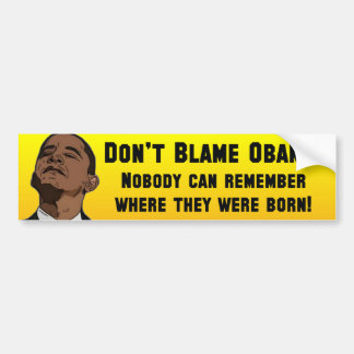 Anti Barack Obama Birther Bumper Sticker