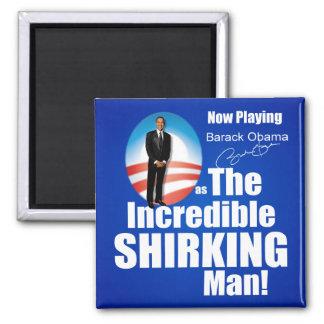Anti Barack Obama - Shirker Square Magnet