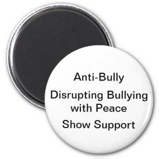 Anti-bully magnet
