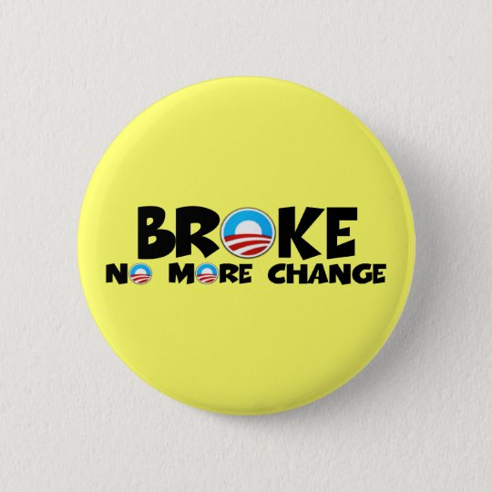 Anti change,anti Obama 6 Cm Round Badge