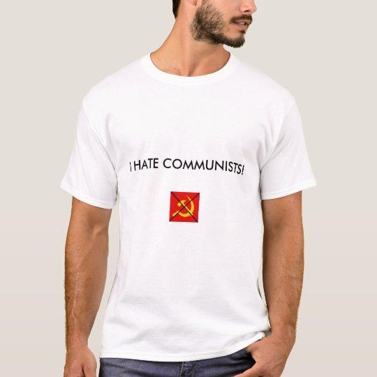 Anti-Communism. T-Shirt