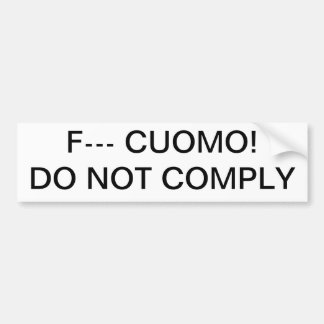 Anti-Cuomo Gun Control DO NOT COMPLY Bumper Sticker