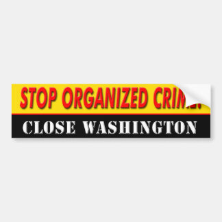 "anti Democrat ""Stop Organized Crime"" bumpersticker Bumper Sticker"
