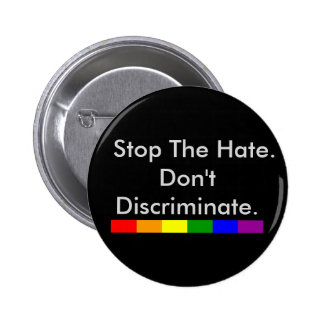Anti Discrimination and Equality Gay Pride 6 Cm Round Badge