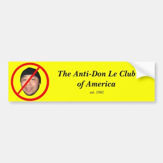 Anti-Don Le Bumper Sticker
