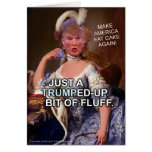 Anti Donald Trump Marie Antoinette 2016 Election Greeting Card