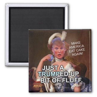 Anti Donald Trump Marie Antoinette 2016 Election Square Magnet