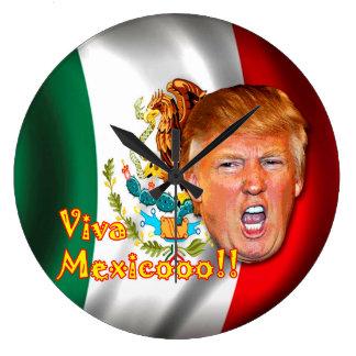 Anti-Donald Trump Viva Mexico clock. Large Clock