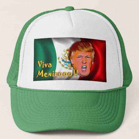 Anti- Donald Trump Viva Mexico hat. Cap