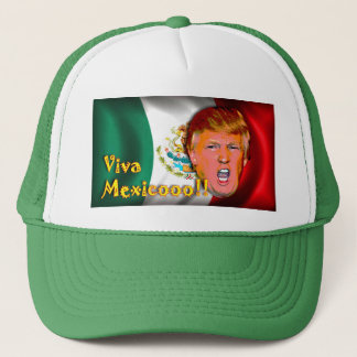 Anti- Donald Trump Viva Mexico hat. Trucker Hat