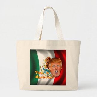 Anti-Donald Trump Viva Mexico tote bag.