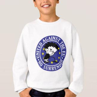Anti EU - No Surrender Sweatshirt