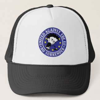 Anti EU - No Surrender Trucker Hat