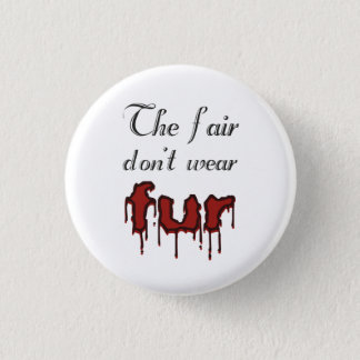 Anti-fur badge