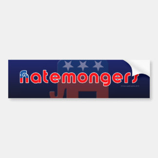 Anti-GOP Hatemongers Bumpersticker Bumper Sticker