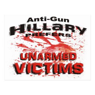 Anti-Gun Hillary Prefers Unarmed Victims Postcard