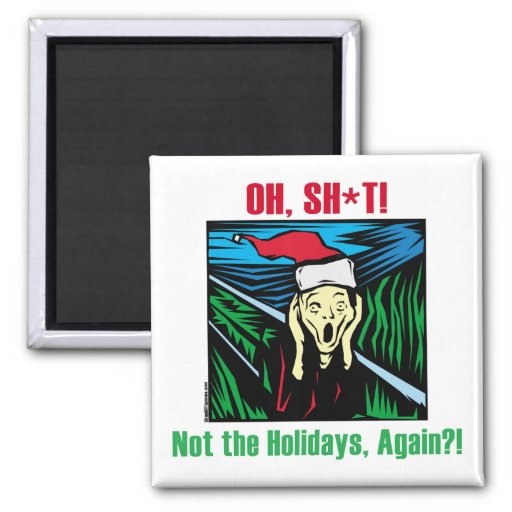 Anti Holiday Gifts Refrigerator Magnet