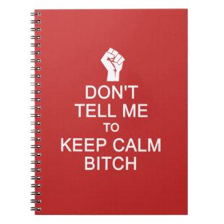 Anti - Keep Calm custom notebook