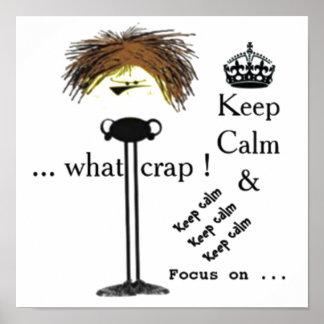 Anti-Keep Calm poster