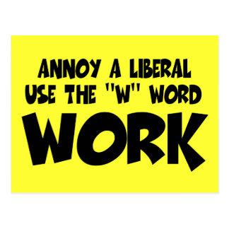 Anti liberal work postcard