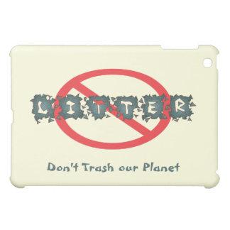 Anti Litter Case For The iPad Mini