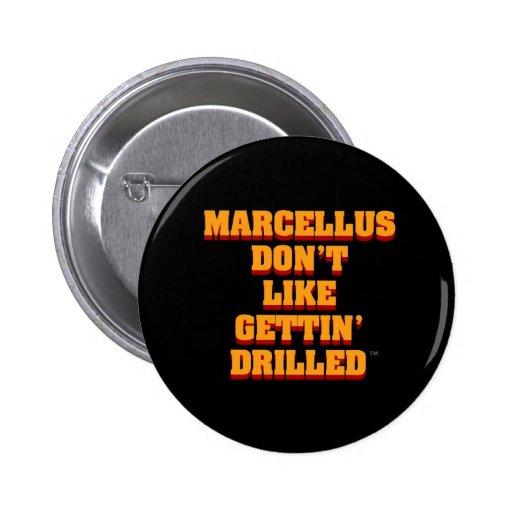 Anti-Marcellus Shale Drilling Button